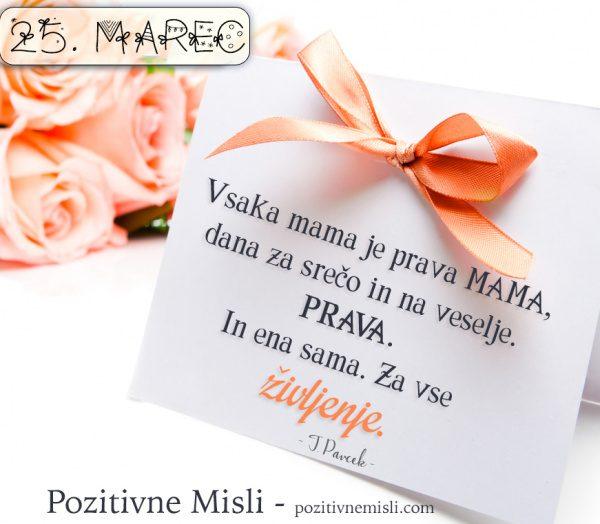 25. marec- 365 lepih misli življenja - materinski dan