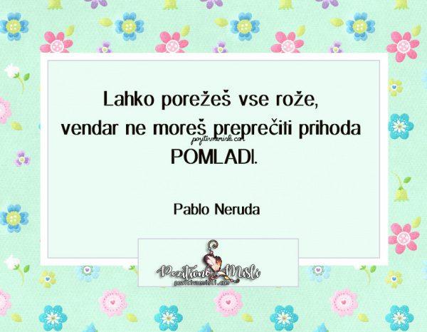MISLI in CITATI -  Pablo Neruda