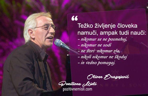 Oliver Dragojevič - misli in citati