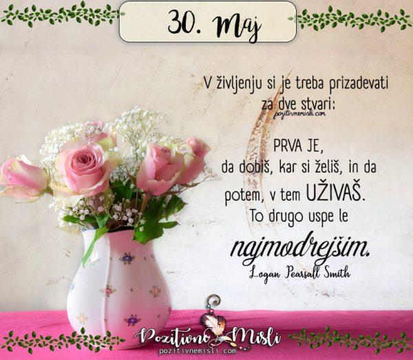 30. maj - 365 lepih misli za vsak dan