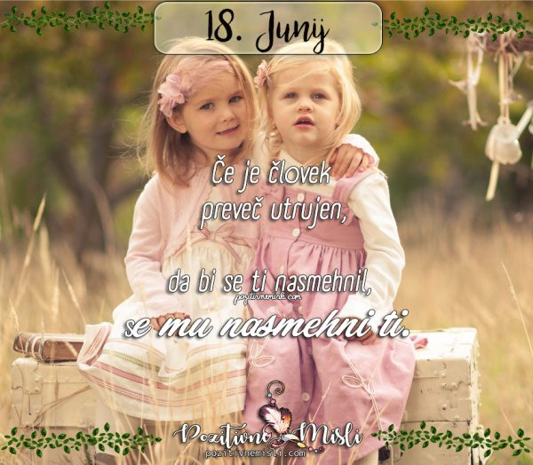 18. junij - 365 misli -