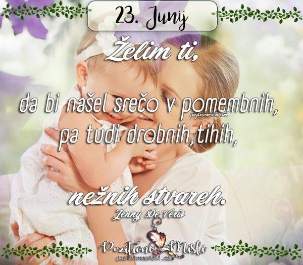 23. junij - 365 misli za vsak dan