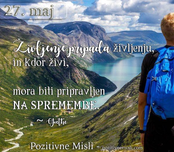 27. maj - 365 modrih misli - Življenje pripada življenju