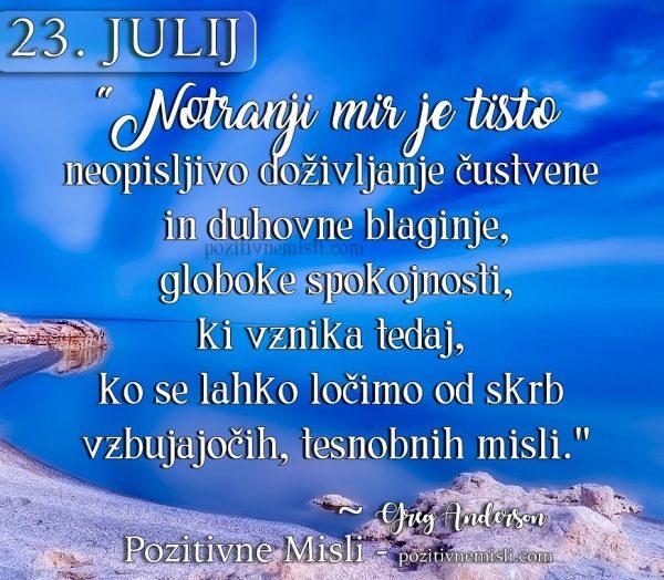 23. julij - 365 modrih misli