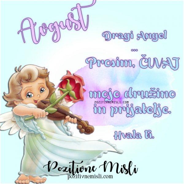 AVGUST - dragi angel - prošnja ANGELOM