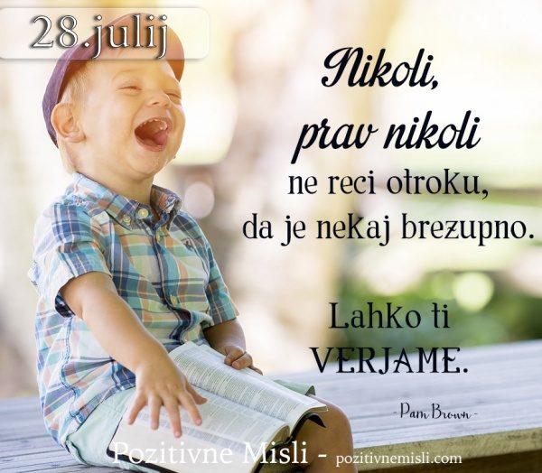 28. julij - lepe misli o otrocih - 365 misli za vsak dan