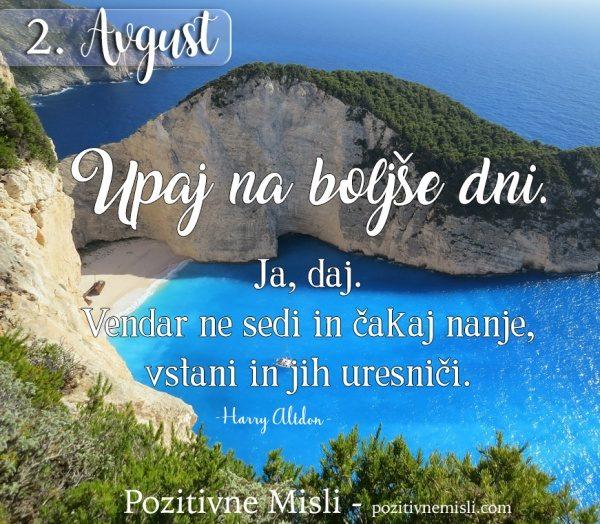 2. avgust - 365 modrih misli