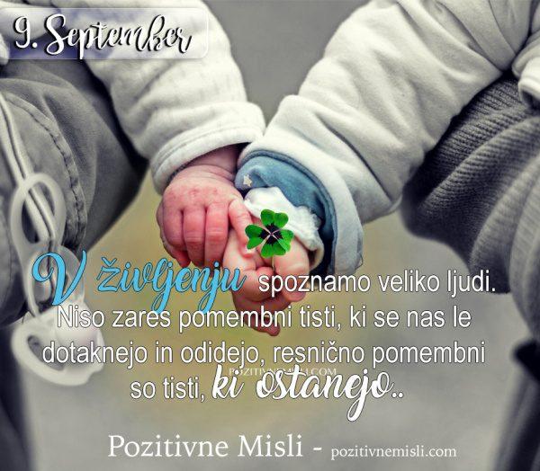 9. september - V življenju spoznamo ...