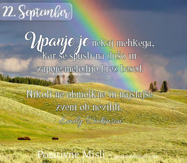 22. september - 365 misli - Upanje je nekaj