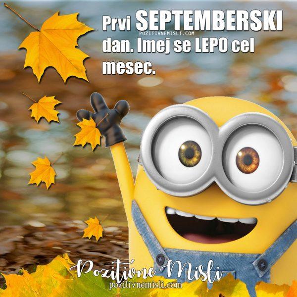 Prvi septemberski dan - Misli za september