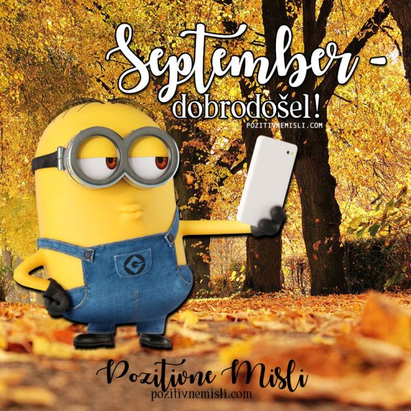 September - dobrodošel - Misli citati verzi