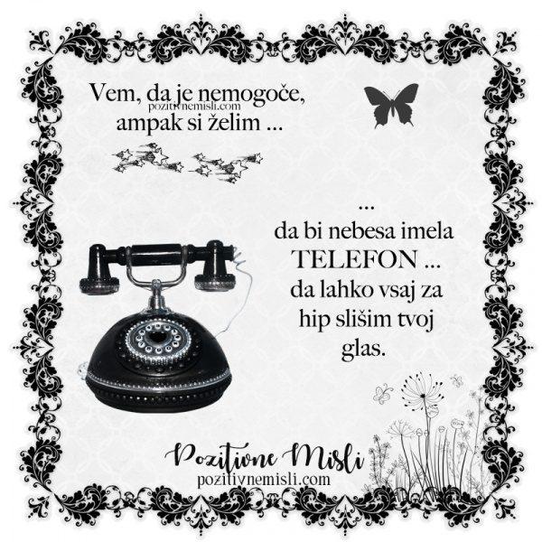 Želim si, da bi nebesa imela telefon