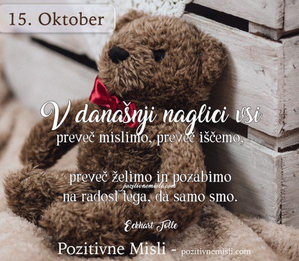 15. OKTOBER - V današnji naglici