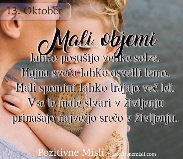 13. oktober - Mali objemi lahko posušijo