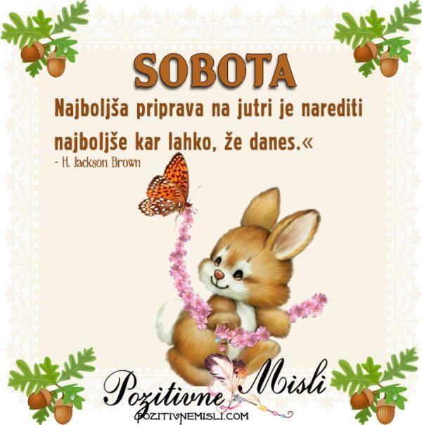 SOBOTA - misli za soboto