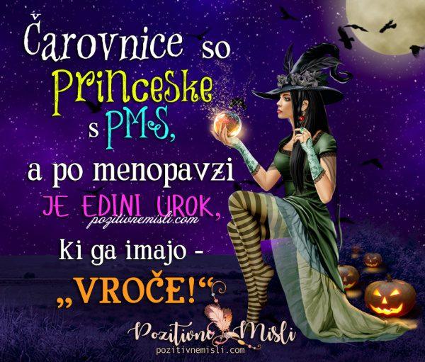 Čarovnice so Princeske  s PMS VERZI ZA NOČ ČAROVNIC