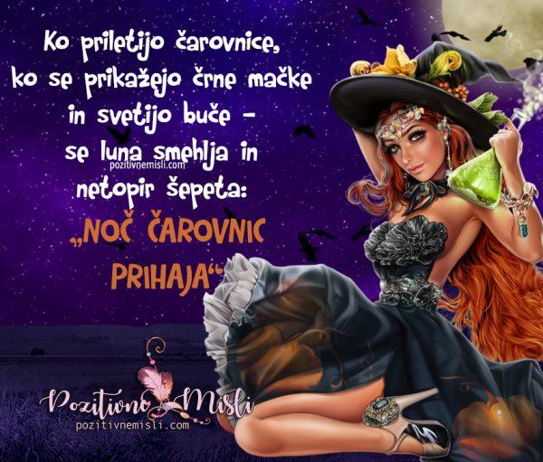 NOČ ČAROVNIC - Ko se prikažejo čarovnice
