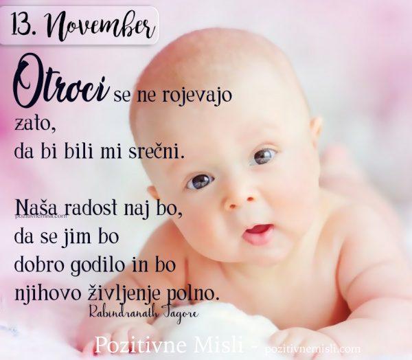 13. NOVEMBER - Otroci se ne rojevajo