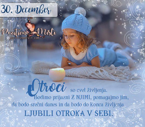 30. DECEMBER - Otroci so cvet življenja