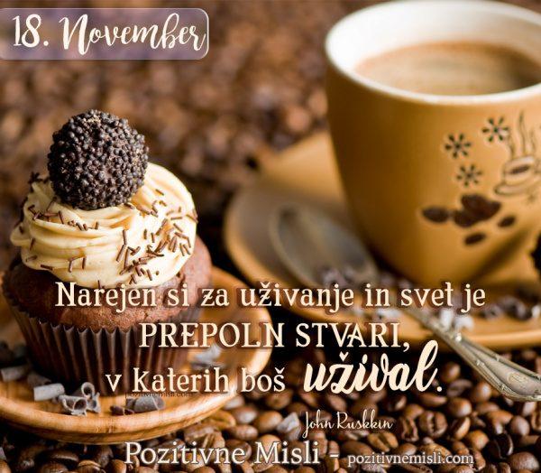 18. NOVEMBER - Narejen si za uživanje