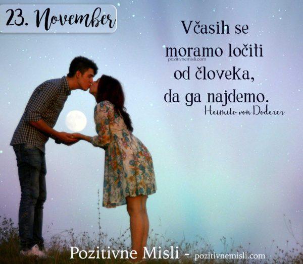 23. NOVEMBER - Včasih se  moramo ločiti ...