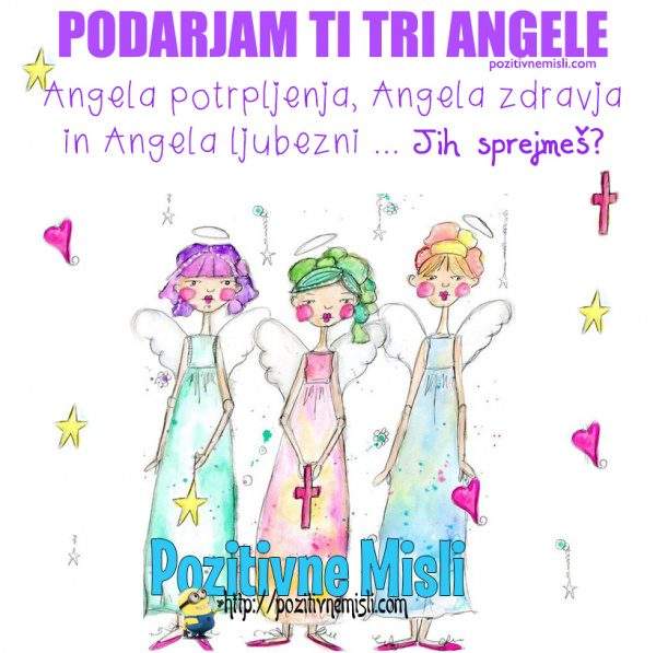PODARJAM TI TRI ANGELE