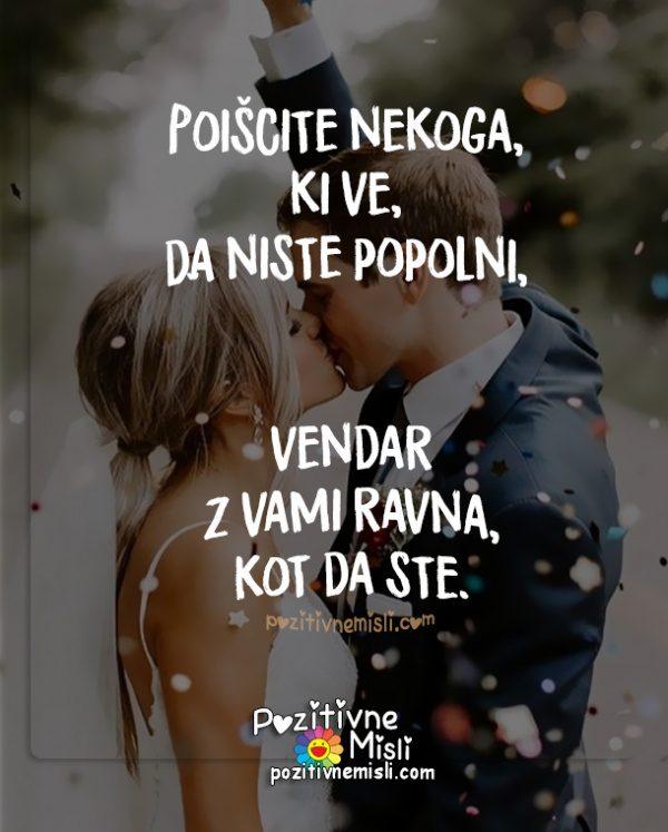 Ljubezen - Poiščite nekoga, ki ve, da niste popolni