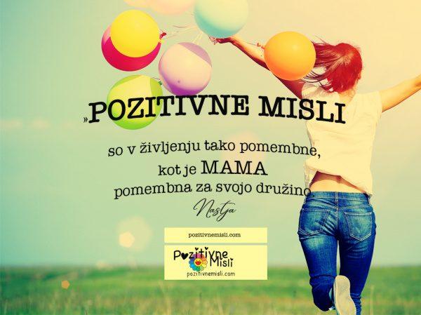 Pozitivne misli so v življenju - Misli o življenju