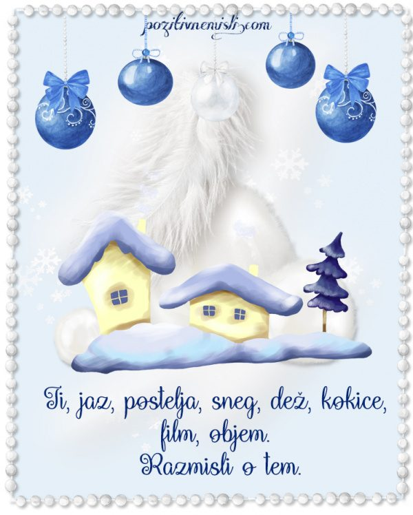 Božič v srcu - Ti, jaz, postelja, sneg, dež  - Božični večer