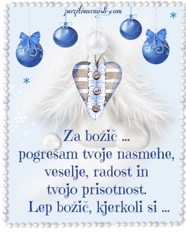 Božič v srcu - Za božič - pogrešam tvoje nasmehe