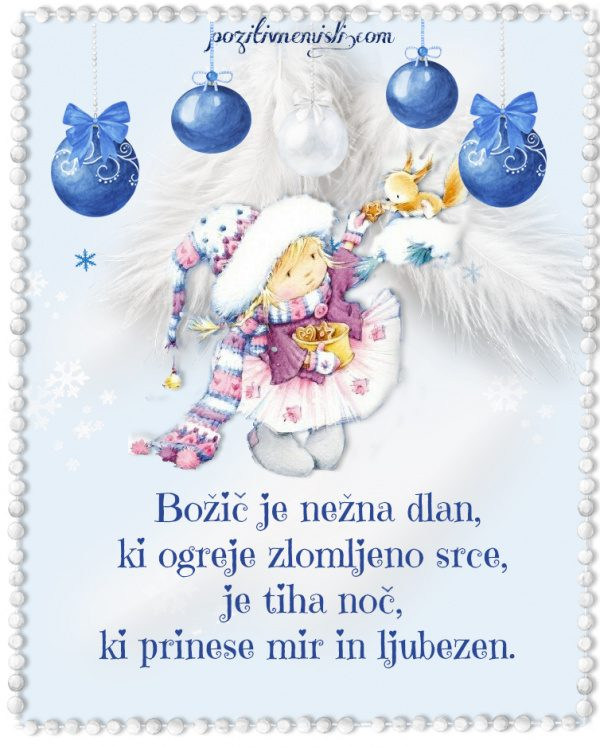 Božič v srcu - Božic je nežna dlan, ki ogreje zlomljeno srce