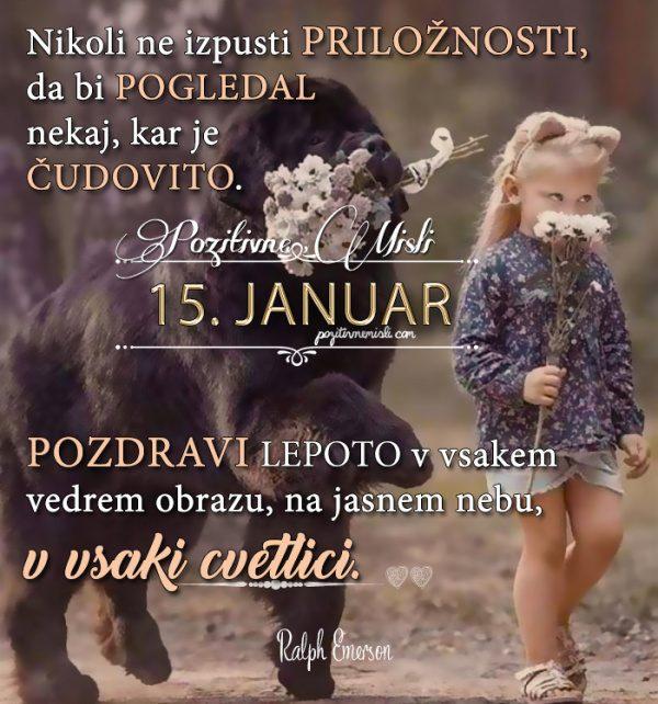15. januar  365 misli - Koledar lepih misli o življenju