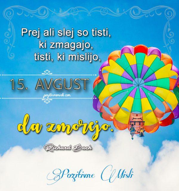 15. avgust - 365 misli koledar lepih misli o življenju