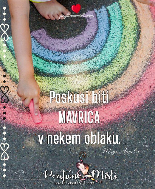 Poskusi biti MAVRICA - lepe misli o sreči