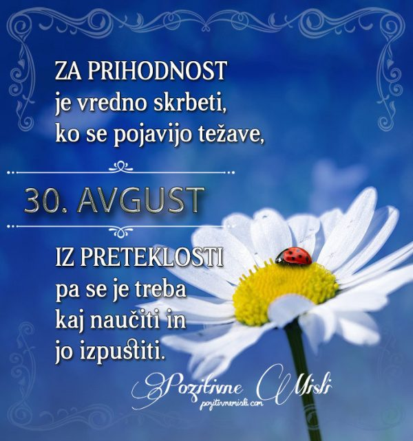 30. avgust - 365 misli koledar lepih misli o življenju