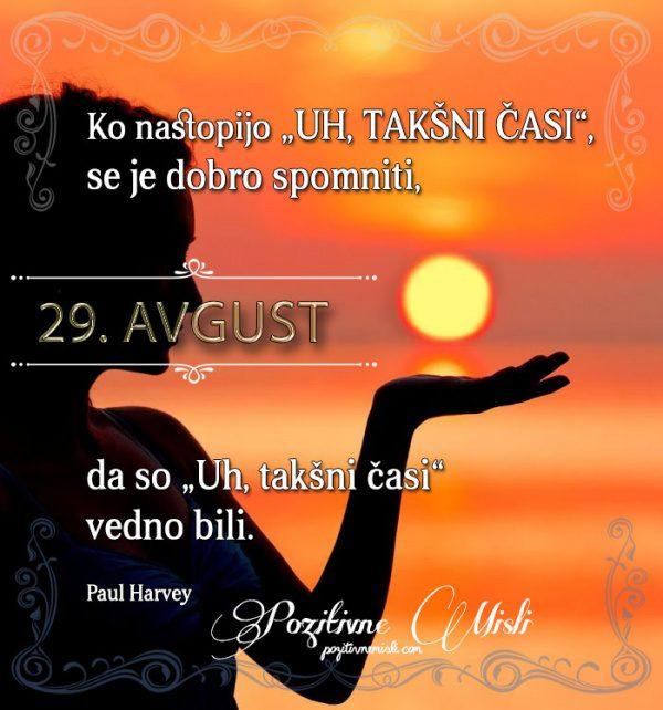 29. avgust - 365 misli koledar lepih misli o življenju