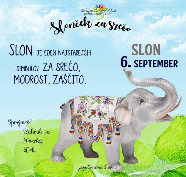 6. september - 365 srečnih dni - slon za srečo