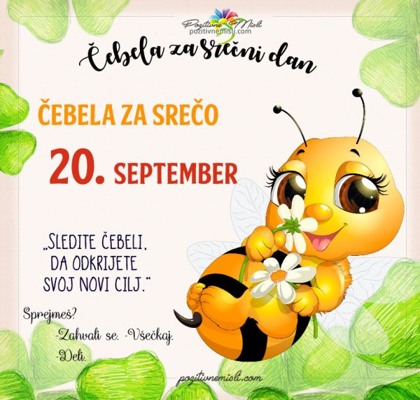 20. september - 365 srečnih dni - čebela za srečo
