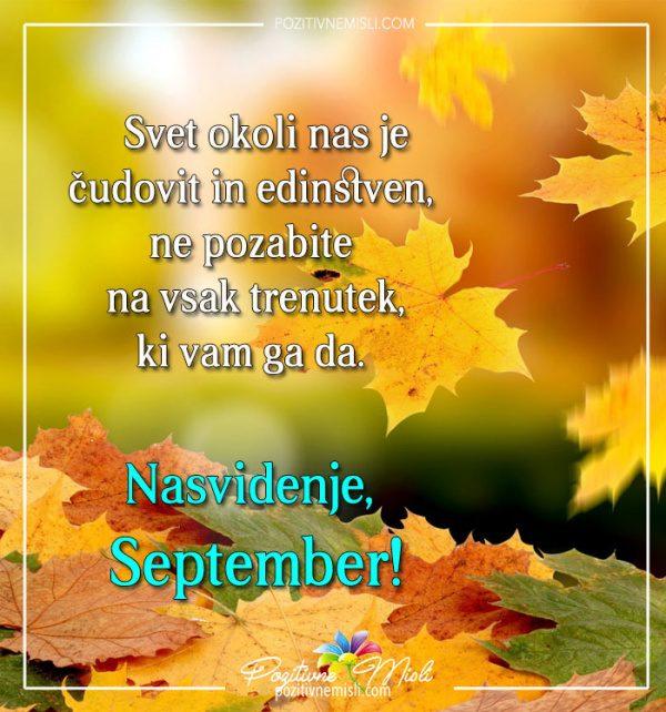 Nasvidenje, September - Svet okoli nas je čudovit
