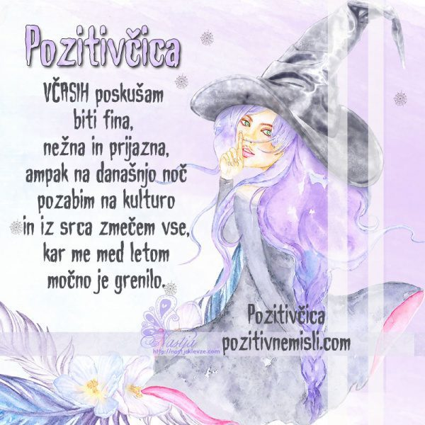 Pozitivčica čarovnica - Noč čarovnic - Včasih poskušam  biti fina