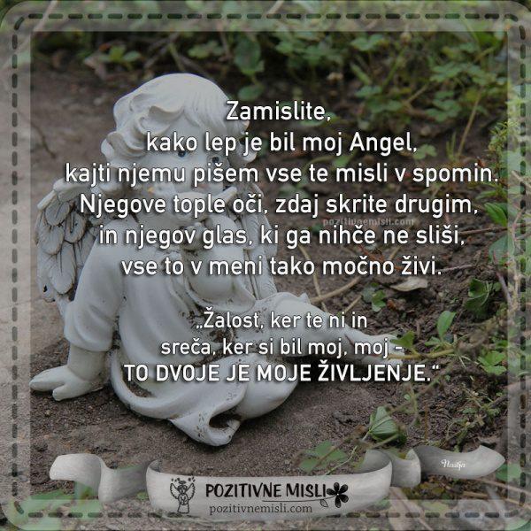 Zamislite,  kako lep je bil moj Angel - misli posvečene vsem, ki jih več ni