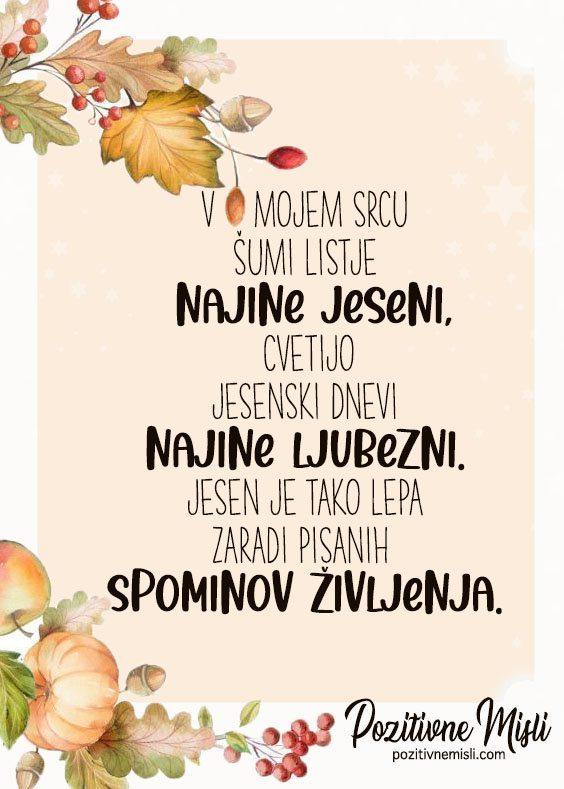 Jesen - v mojem srcu šumi listje najine jeseni