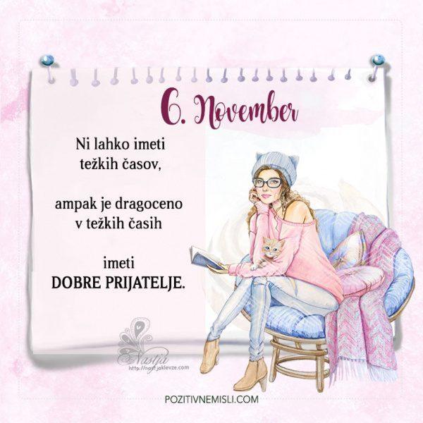 Pozitivčica - 6. November za današnji dan