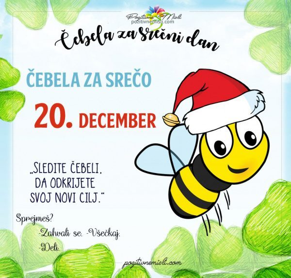 20. december - 365 srečnih dni - čebela za srečo