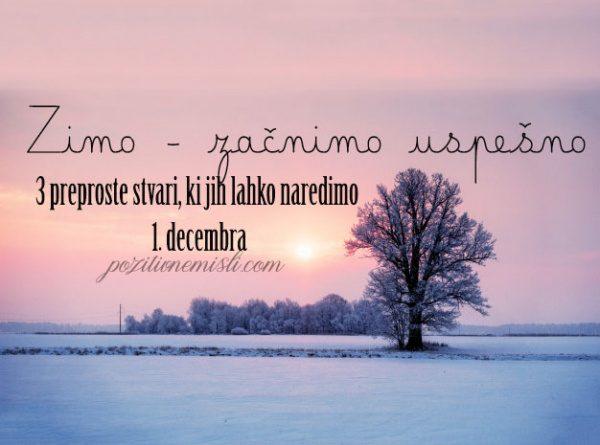 1. december - zimo začnimo uspešno