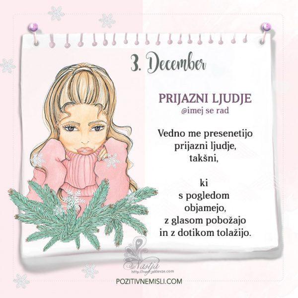 3. December ~ Pozitivčica za današnji dan