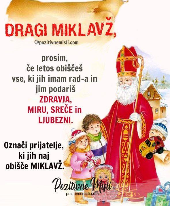 Dragi Miklavž - prosim če letos obiščeš