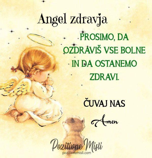 ANGEL ZDRAVJA Prosimo, da ozdraviš vse bolne