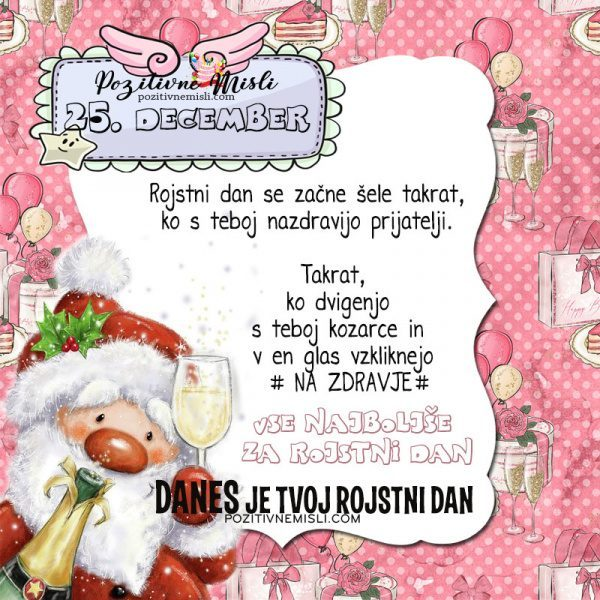 25. december ~ voščilo za rojstni dan ~ Pozitivčica