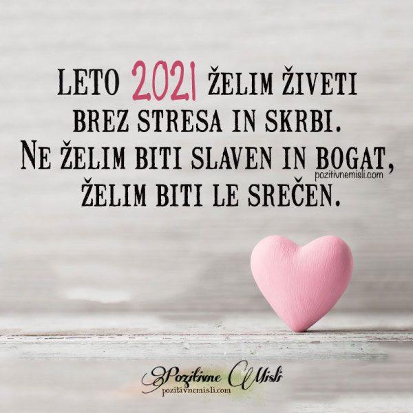 LETO 2021 želim živeti brez stresa